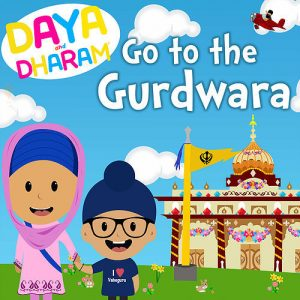 Daya and Dharam Go to the Gurdwara