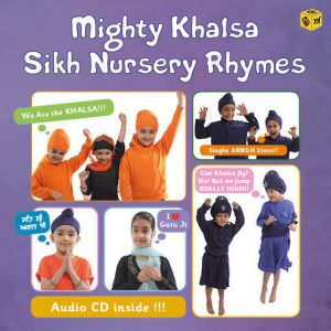 Mighty Khalsa Sikh Nursery Rhymes
